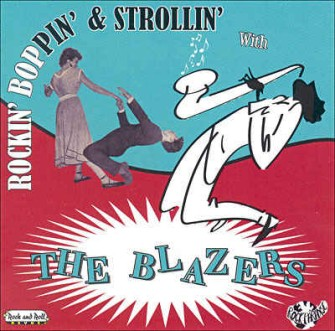 Blazers ,The - Rockin' ,Boppin' & Strollin' With...